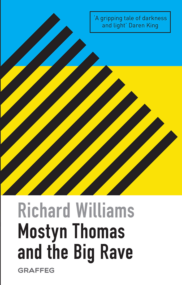 Mostyn Thomas And the Big Rave